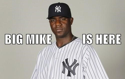 BIG MIKE IS HERE